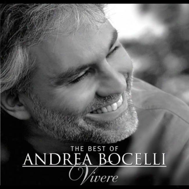 The Best Of Andrea Bocelli: Vivere (deluxe Edition) (includes Dvd) (digi-pak)