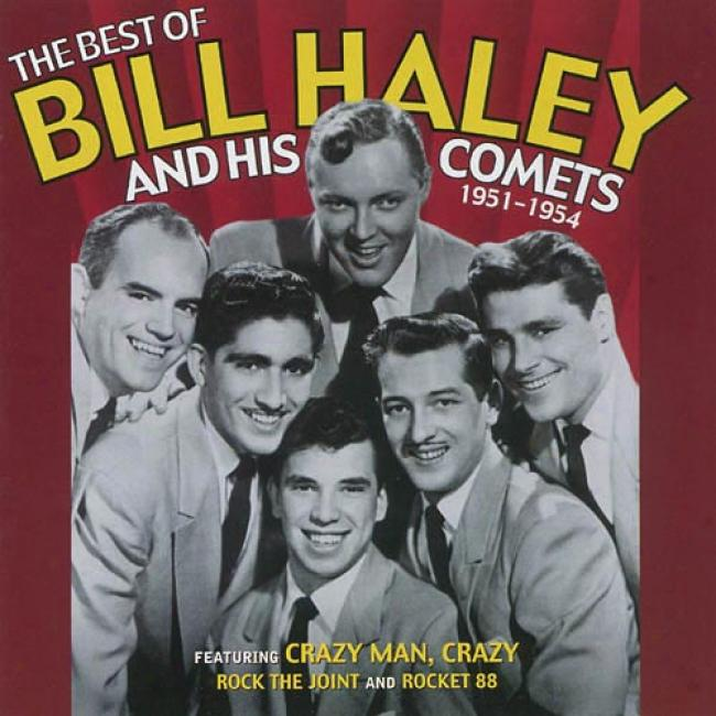 The Best Of Bill Haley And His Comets: 1951-1954