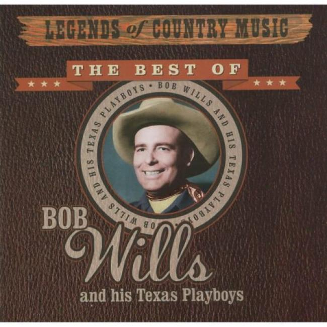 The Best Of Bob Wills And Hi Texas Playboys (remaster)