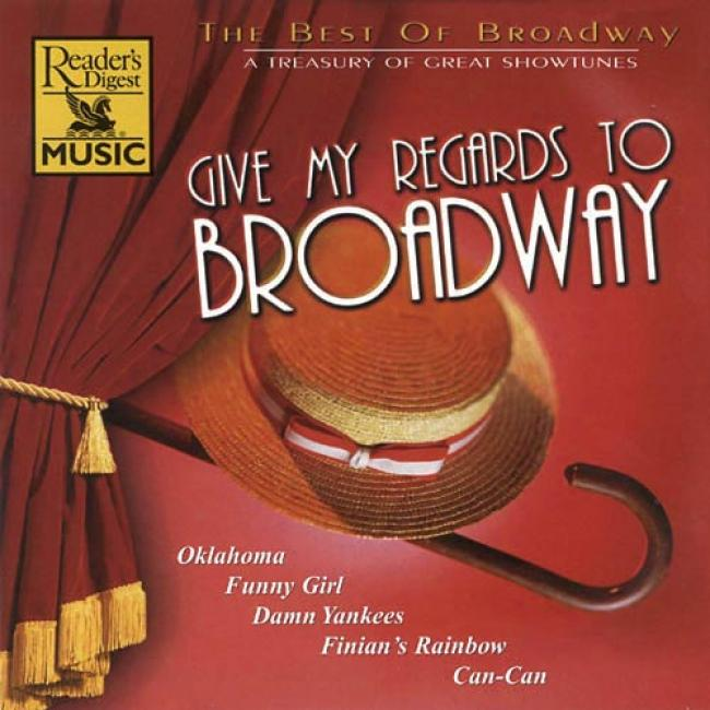 The Best Of Broadway: Give My Regards To Broadway