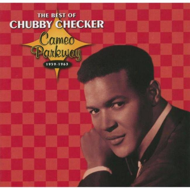 Thr Best Of Chubby Checker: Cameo Parkway 1959-1963