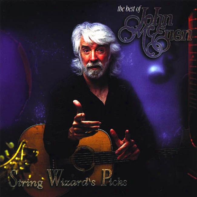 The Best Of John Mceuen: String Wizarx's Picks