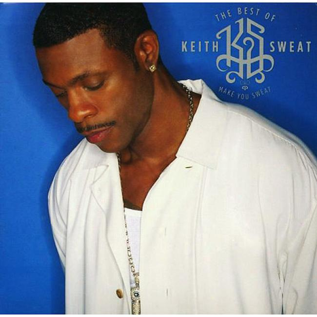 The Best Of Keith Sweat: Make You Sweat (wal-mart Exclusive) (eco-friendly Package) (remaster)