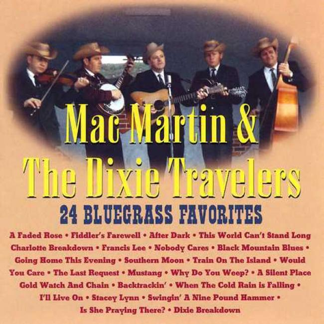 The Best Of Mac Martin & The Dixie Trabeiers - 24 Bluegraes Favorites