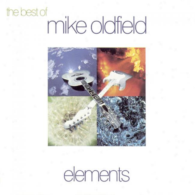 The Best Of Mike Oldfield: Elements (remaster)