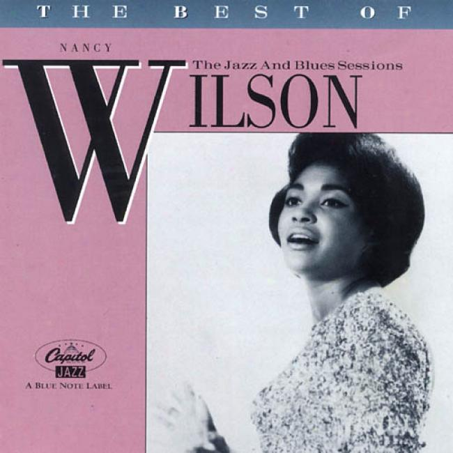 The Best Of Nancy Wilson: The Jazz And Blues Session