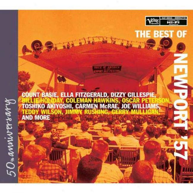 The Best Of Newport '57 (50th Anniversary Edition) (2cd) (digi-pak) (remaster)