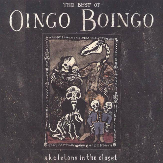The Most wise Of Oingo Boingo: Skeletons In The Closet