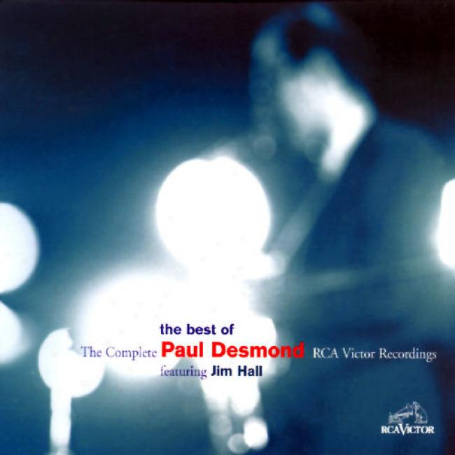 The Most good Of Paul Desnond: The Complete Rca Victor Recordings