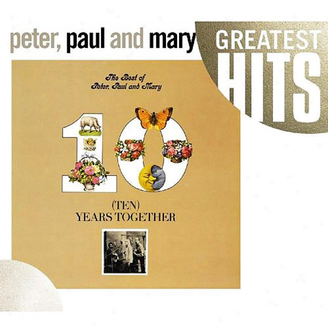 The Best Of Peter, Paul And Mary: Ten Years Together (cd Slipcase)