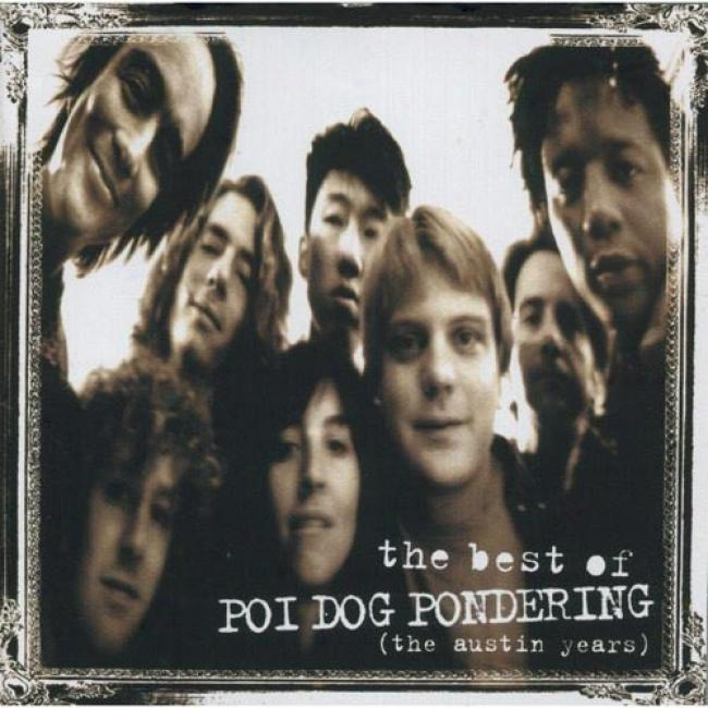 The Best Of Poi Dog Ponderjng: The Austin Years