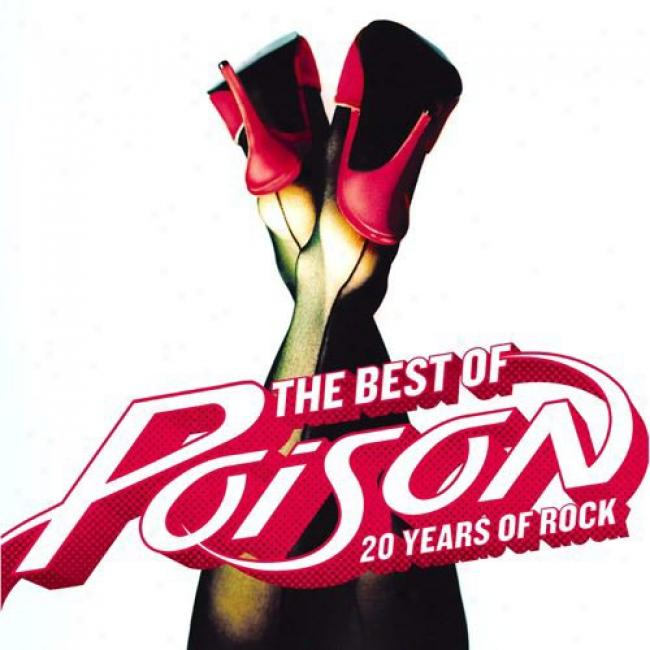 The Best Of Poison: 20 Years Of Lull & Poison'd! (2cd) (includes Dvd) (cd Slipcase)