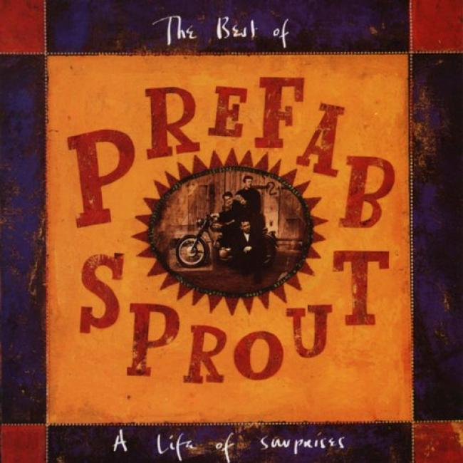 The Best Of Prefa Sprout: Tue Life Of Surprises