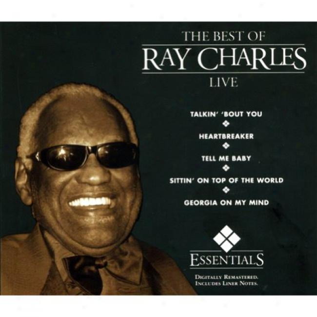 The Best Of Ray Charles: Live (digi-pak) (remaster)