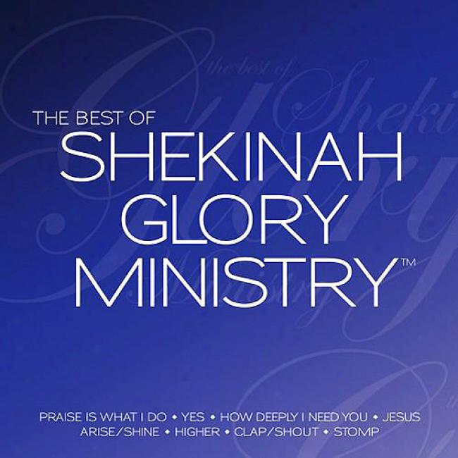 The Best Of Shekinah Glory Ministry (includes Dvd)