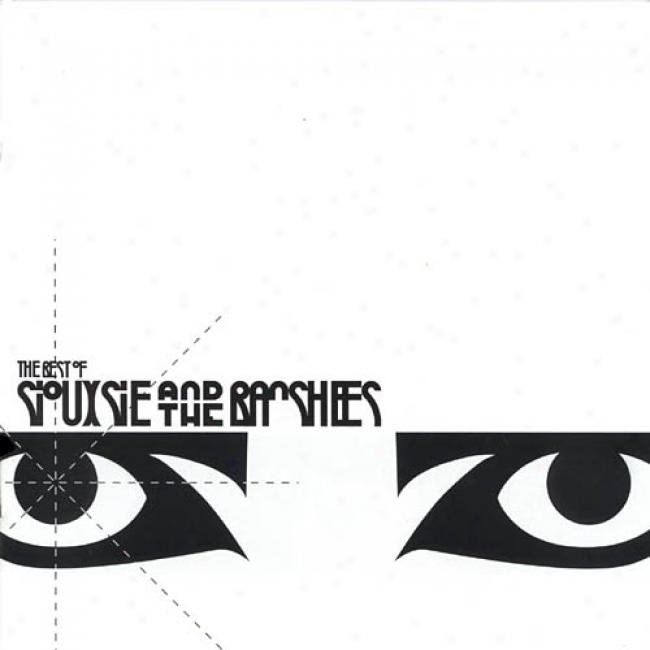 The Best Of Siouxsie And The Banshees (reemaster)