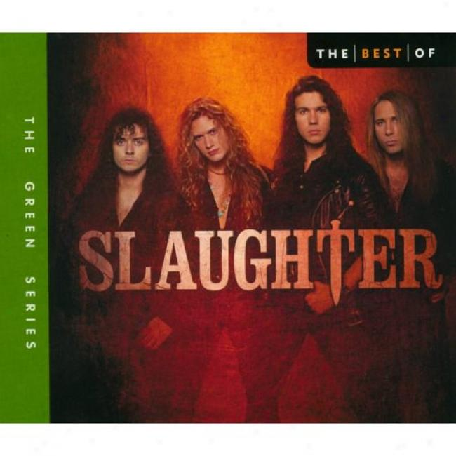 The Best Of Slaughter (with Biodegradable Cd Case)