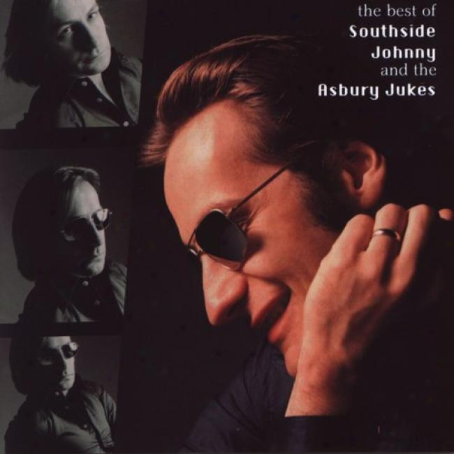 The Best Of Southside Johnny And The Asbury Jukes (remaster)