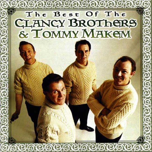 The Best Of The Clancy Brothers & Tommy Makem (remaster)