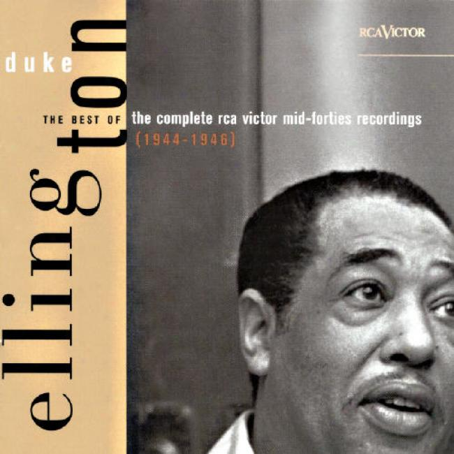 The Best Of The Complete Duke Ellington Rca Victor Mid-forties Recordings (1944-1946)