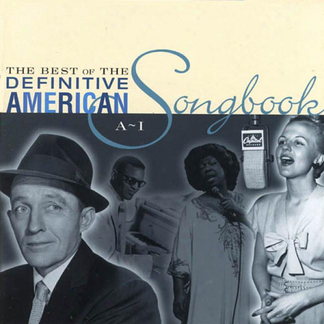 The Best Of The Definitivr American Songbook, Vol.2 (i-z)
