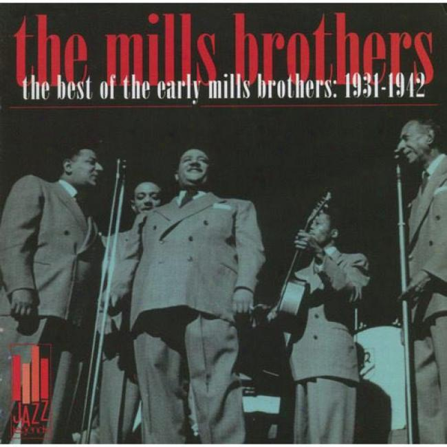 The Best Of The Early Mills Brotheds: 1931-1942