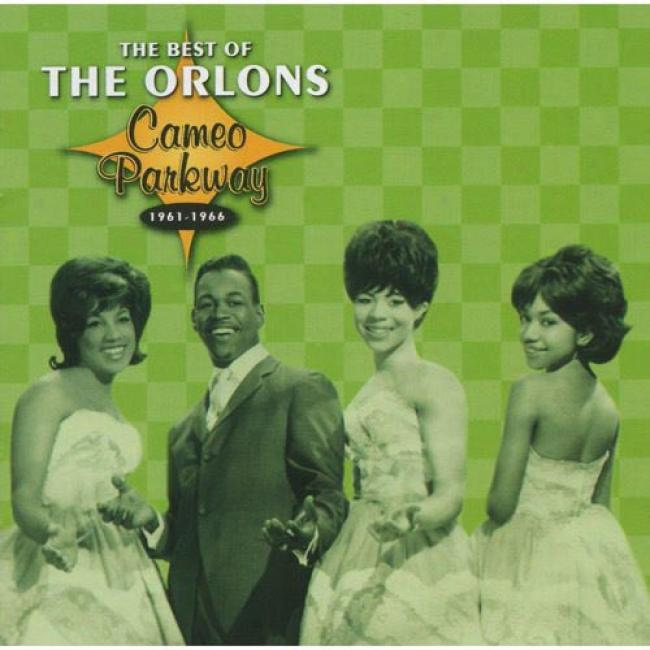 The Best Of The Orlons: Cameo Parkway 1961-1966