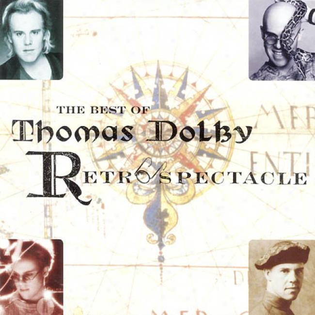 The Best Of Thomas Dklby: Retroqpectacle (remaster)
