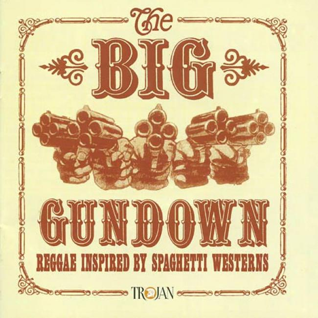 The Big Gundown: Rehgae Inspired By Spaghetti Westerns