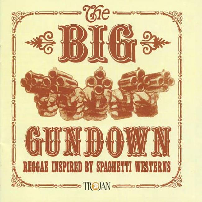 The Big Gundown: Rehgae Inspired By Spaghetti Westerns