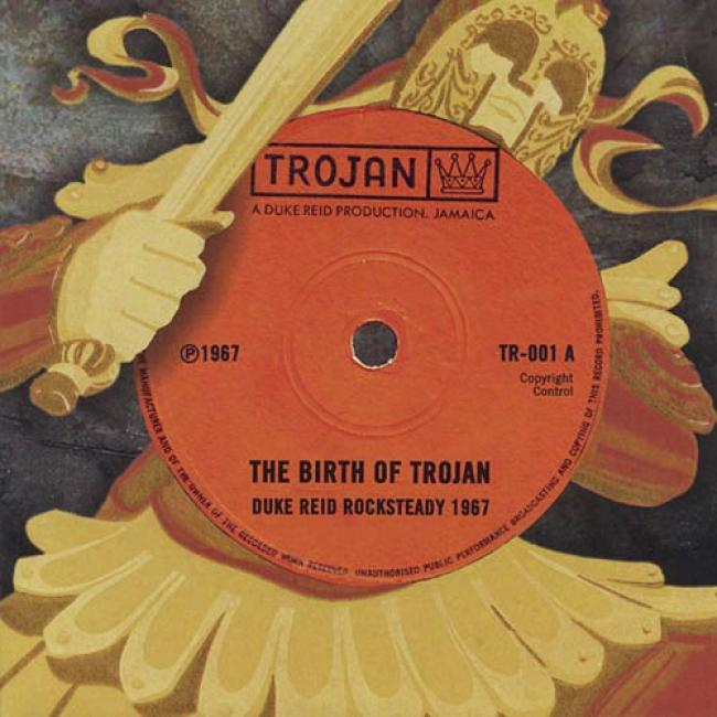 The Birth Of Trojan: Duke Reid Rocksteady 1967