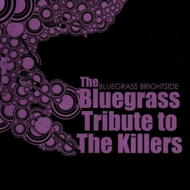 The Bluegrass Tribute To The Killers: Bluegrass Brightside