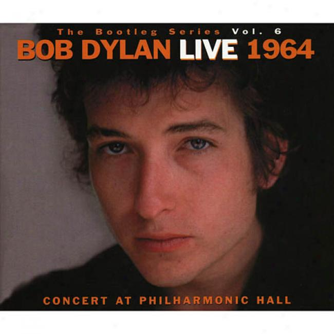 The Bootleg Series, Vol.6: Live 1964 - Concert At Philharmonic Hall (2cd) (cd Slipcase) (remaster)