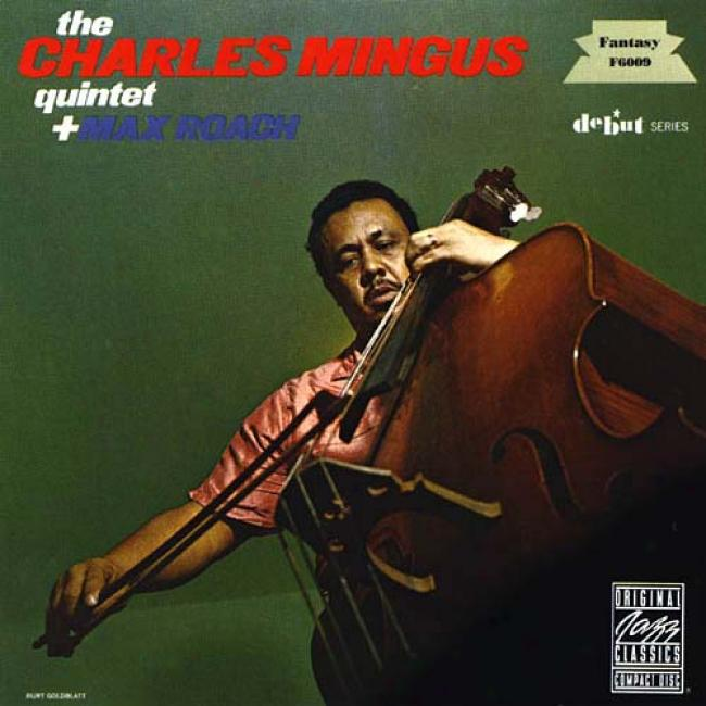The Charles Mingus Quintet Plus Max Roach (remsster)