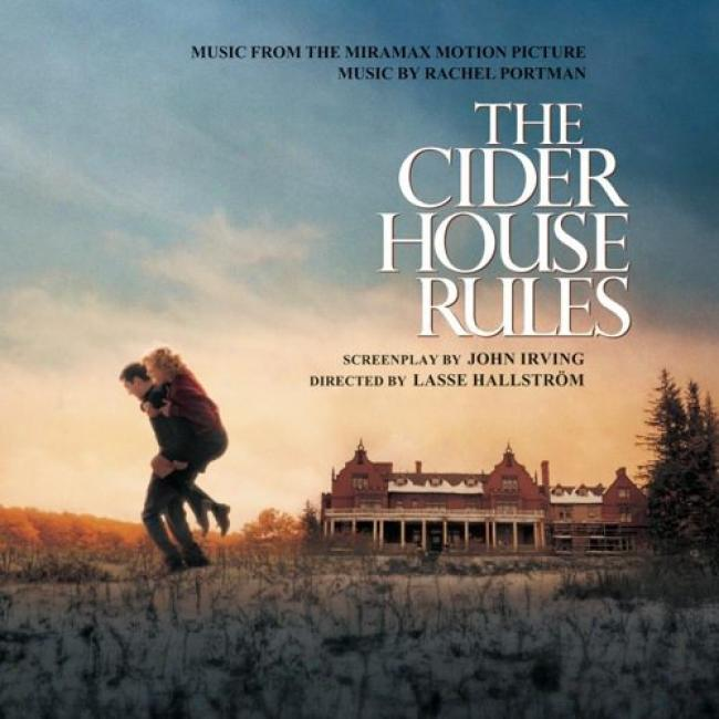 The Cider Huse Rules: Music From The Original Motion Picture Soundtrack
