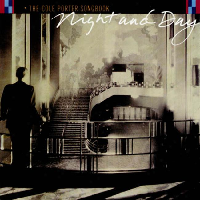 The Cole Porter Songbook: Night And Day (remaster)