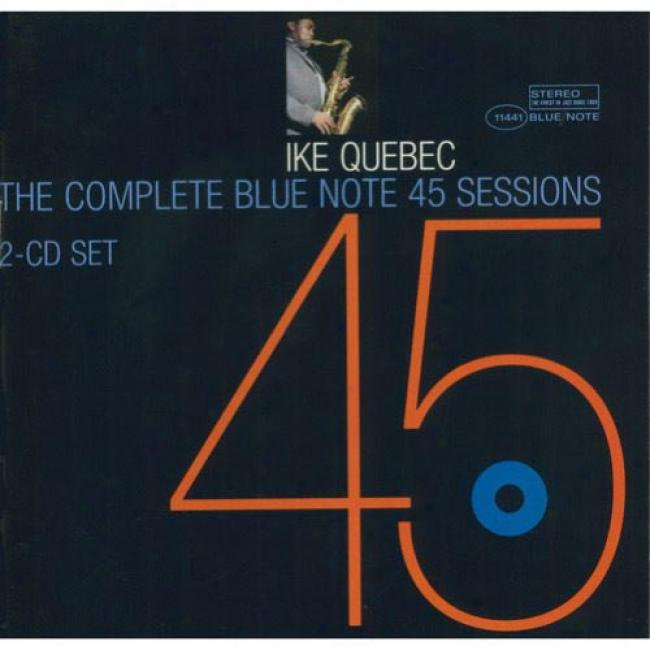 The Complete Blue Npte 45 Sessions (limited Edition) (2cd)