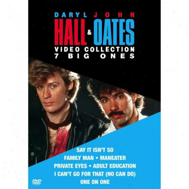 The Daryl Hall & John Oates Video Coplection: 7 Big Ones (music Dvd) (amaray Case)