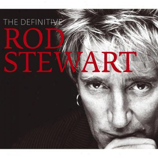 The Definitlve RodS trwart (deluxr Edition) (2cd) (includes Dvd) (remaster)