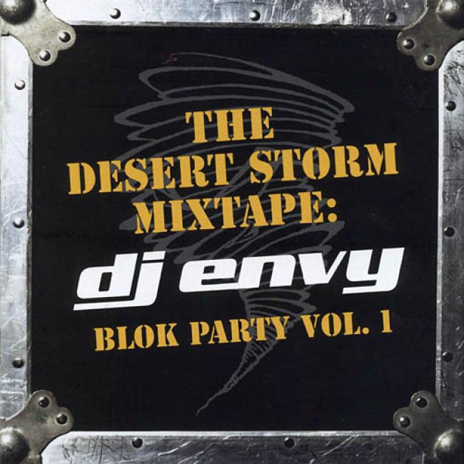 The Desert Storm Mixatpe: Blok Party, Vol.1 (edited)