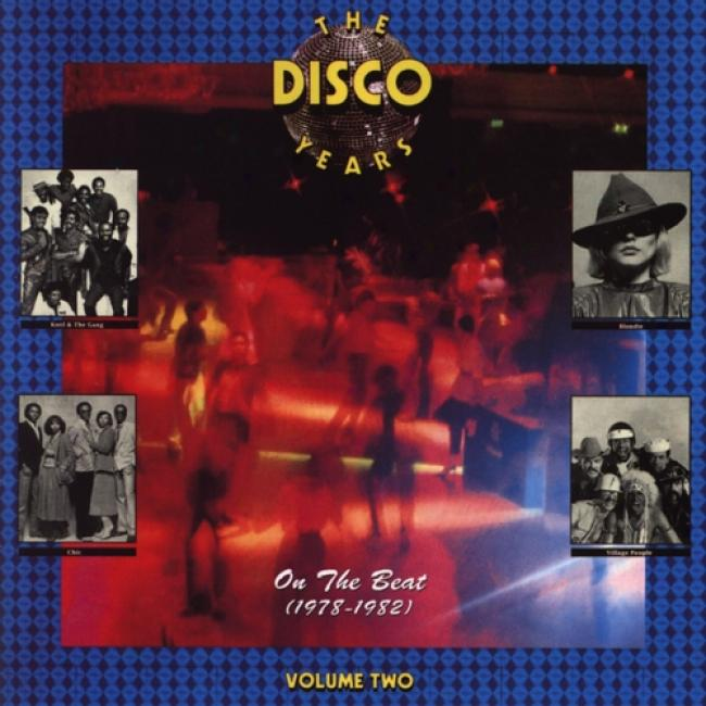 The Disco Years, Vol.2: On The Beat (1978-1982)