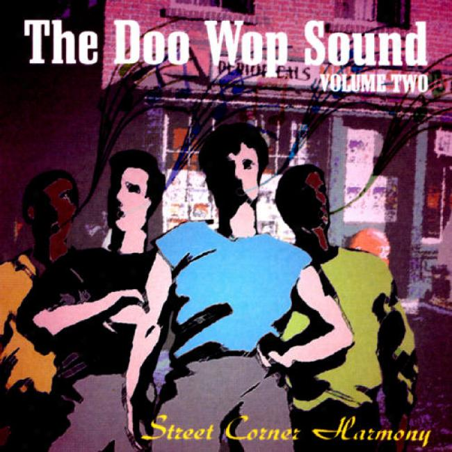The Doo Wop Sound Vol.2: Street Corner Harmony
