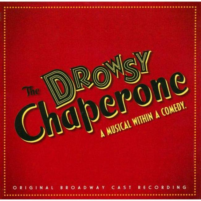 The Drowsy Chaperone Soundtrack (deluxe Collector's Edition) (remaster)