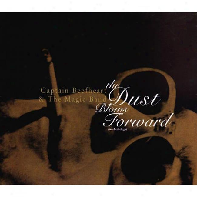 The Dust Blows Forward: An Anthology (remaster)