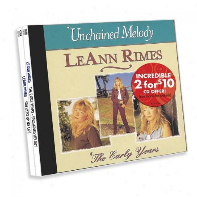 The Early Years: Unchained Melody/you Light Up My Life (2 Disc Box Set)