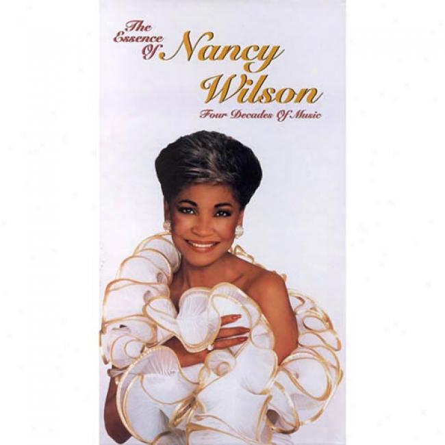 The Essence Of Nancy Wilson: Four Decades Of M8sic (remaster)