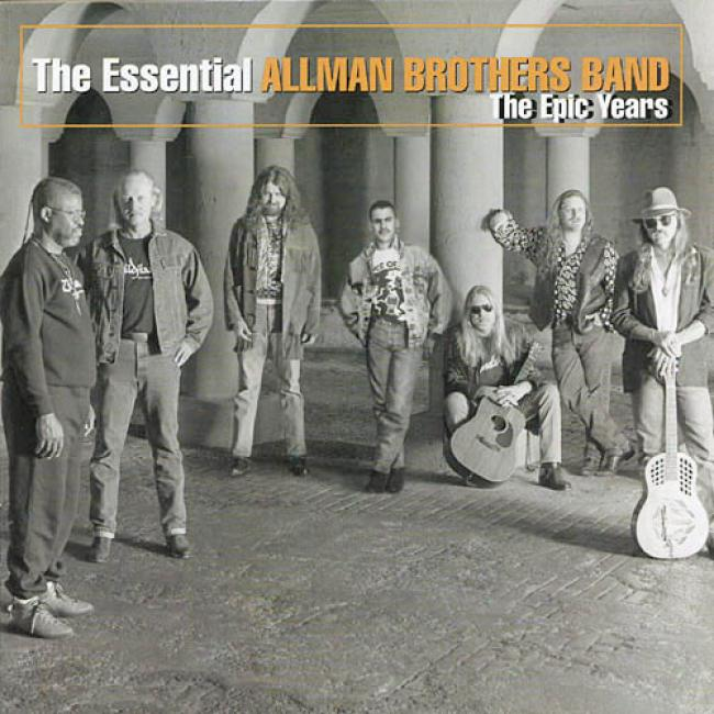 The Essential Allman Br0thers Band: The Epic Years (remaster)