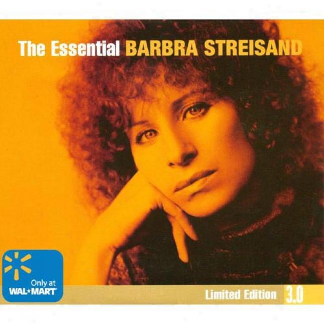 The Ewsential Barbra Streisand 3.0 (limited Edition) (3cd)