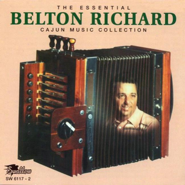 The Essential Belton Richard Cajun Music Collection