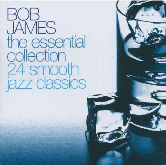 The Essential Collection: 24 Smooth Jazz Classics (2cd)